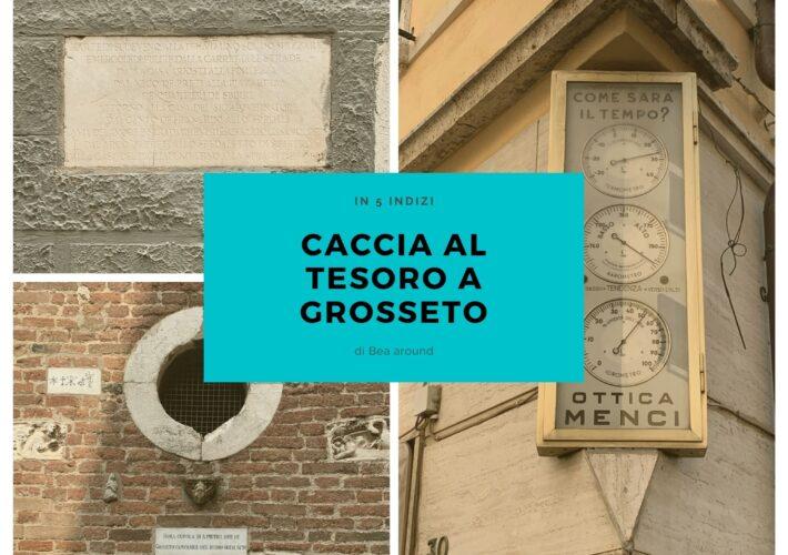 Caccia al tesoro a Grosseto. alla scoperta…